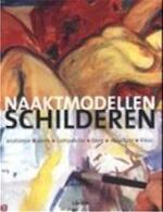 Naaktmodellen schilderen - David Carr, Mariëtte van Gelder, Textcase (ISBN 9789057641749)