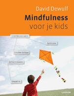 Mindfulness voor je kids - David Dewulf, Berti Persoons, Veronique Benoit (ISBN 9789020986082)