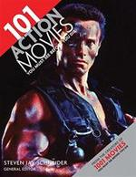 101 Action Movies You Must See Before You Die - Steven Jay Schneider (ISBN 9780764163500)