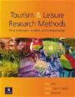 Tourism & Leisure Research Methods - Mick Finn, Amp, Martin Elliott-white, Amp, Mike Walton (ISBN 9780582368712)