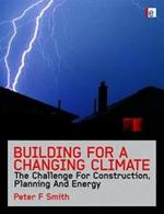 Building for a Changing Climate - Peter F. Smith (ISBN 9781844077359)