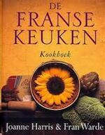 De Franse keuken - Joanne Harris, Fran Warde (ISBN 9789032509231)