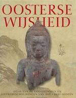 Oosterse wijsheid - C. Scott Littleton, Aleid C. Swieringa (ISBN 9789041401670)