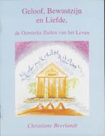 Geloof, bewustzijn en liefde - Christiane Beerlandt (ISBN 9789075849288)