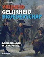 Vrijheid, gelijkheid en broederschap - Jan J.B. Kuipers (ISBN 9789057309045)