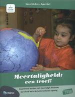 Praktijk en visie : Meertaligheid een troef !