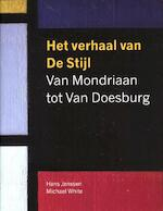 Het verhaal van de stijl - Hans Janssen, Michael White, Madelief Hohe, Madelief Hohé (ISBN 9789461300409)