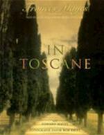 In Toscane - Frances Mayes, Edward Mayes, Bob Krist (ISBN 9789053339640)