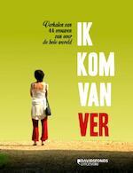 Ik kom van ver - Integratiedienst Leuven (ISBN 9789063066604)