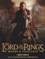 The Lord of the Rings - Wapens & veldslagen - Chris Smith (ISBN 9789022537466)
