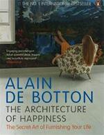 The Architecture of Happiness - Alain De Botton (ISBN 9780141015002)