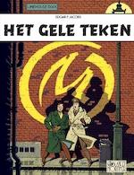 Blake en mortimer 06. het gele teken - edgar pierre Jacobs (ISBN 9789067370127)