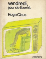 Vendredi, jour de liberté - Hugo Claus (ISBN 9782870272244)
