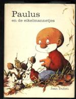 Paulus en de eikelmannetjes - Jean Dulieu