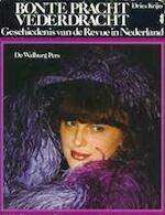 Bonte pracht vederdracht - D. Krijn (ISBN 9789060114759)