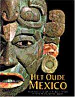 Het oude Mexico - Maria Longhena, Anna Vesting, Ingrid Hadders (ISBN 9789062489770)