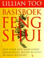 Basisboek Feng-shui - Lillian Too, Amp, Lisa Scargo, Amp, Saskia Tijsma, Amp, Megatekst (ISBN 9789024604920)