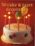 50 cake & taartdecoraties - Janice Murfitt, Louise Pickford (ISBN 9789048300921)