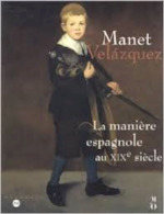 Manet, Velazquez - Geneviève Lacambre, Gary Tinterow, Deborah L. Roldán, Musée D'orsay, Metropolitan Museum of Art (New York N.y.) (ISBN 9782711844906)