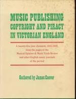 Music Publishing, Copyright, and Piracy in Victorian England