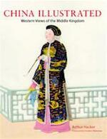 China illustrated - A. Hacker, F. Amp; Wakeman (ISBN 9780804835190)