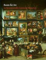 Room for Art in Seventeenth-Century Antwerp - Ariane van Suchtelen, Ben van Beneden (ISBN 9789040076558)