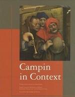 Campin in context - Ludovic Nys, Dominique Vanwijnsberghe, Xavier Fontaine, Jacques Debergh, Crhicc., Maison de La Culture de Tournai Et de Douai (ISBN 9782905725950)