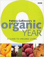 Patricia Gallimore's Organic Year - Patricia Gallimore (ISBN 9780563551454)