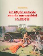 De blijde intrede van de automobiel in België 1895-1940