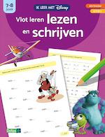 Ik leer met Disney - Vlot leren lezen en schrijven (7-8 j.)