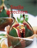Snelle gerechten - Kirsten Verhagen, Jos Noorman, Textcase (utrecht). (ISBN 9781407575483)