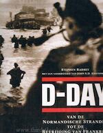 D-day - Stephen Badsey, Nannie Nieland-weits, Martha Cazemier (ISBN 9789036609180)