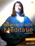De helende kracht van meditatie + CD - Christopher Titmuss, Amp, Alison Leach, Amp, Jan Steemers (ISBN 9789044300390)