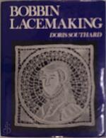 Bobbin Lacemaking - Doris Southard