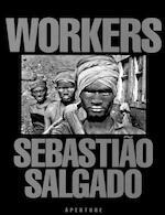 Workers - Sebastiao Salgado, Eric Nepomuceno, Lelia Wanick Salgado (ISBN 9780893815257)