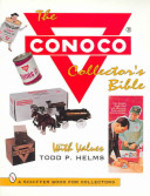 The Conoco® Collector's Bible - Todd P. Helms (ISBN 9780887408373)