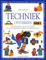 Techniek ontdekken - Neil Ardley, Philip Ormerod, Mukul Patel, Andy Crawford, Jan Heyvaert (ISBN 9789065657312)