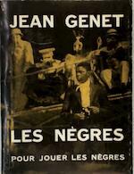 Les nègres, clownerie. Photographies de Ernest Scheidegger - Jean Genet, Ernest [Photogr.] Scheidegger