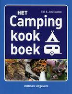 Het campingkookboek - Tiff Easton, Jim Easton (ISBN 9789048306725)