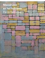 Mondriaan en het kubisme - Hans Janssen (ISBN 9789068686432)