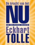 De kracht van het nu (luxe editie) - Eckhart Tolle (ISBN 9789020204377)