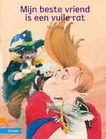 Mijn beste vriend is een vuile rat [zoeklicht dyslexie uitgave, met cd] - Tais Teng (ISBN 9789027662149)