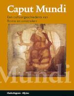 Caput Mundi - Charles Hupperts, Elly Jans (ISBN 9789087717742)