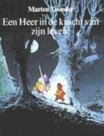 Een heer in de kracht van zijn leven! - Marten Toonder (ISBN 9789023470427)