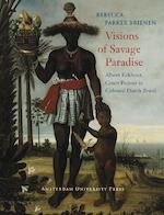 Visions of Savage Paradise - R.P. Brienen (ISBN 9789048505548)