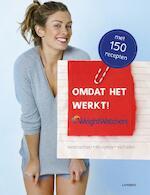 Omdat het werkt, Weight Watchers - Hilde Smeesters (ISBN 9789401414340)