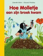 Hoe Molletje aan zijn broek kwam - Z. Miler (ISBN 9789025745134)