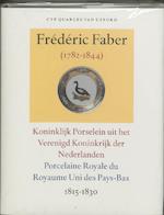Frederic Faber (1782-1844) - Cyp Quarles van Ufford, Cyp Quarles van Ufford (ISBN 9789059970076)