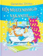 Een muizenissige vakantie - Geronimo Stilton (ISBN 9789085920366)