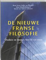 De nieuwe Franse filosofie - Robin van den Akker, Gido Berns, Joost de Bloois, Erik Bordeleau (ISBN 9789461050199)